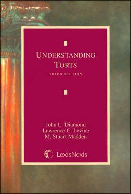 Understanding Torts, 3E (2007)