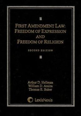 First Amendment Law: Freedom of Expression and Freedom of Religion