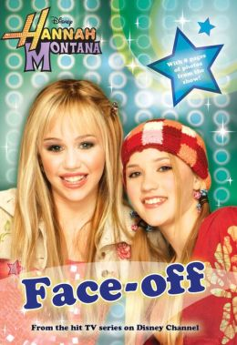 Hannah Montana: Face-Off - #2: Junior Novel