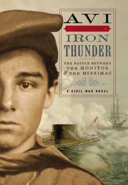 Iron Thunder: The Battle Between the Monitor and the Merrimac