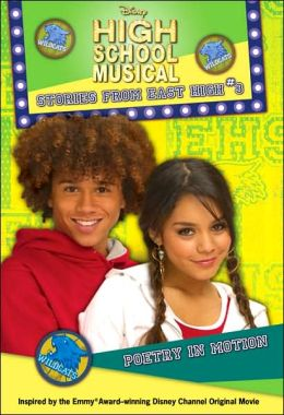 Disney High School Musical: Poetry in Motion - #3: Stories from East High