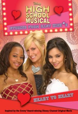 Heart to Heart (High School Musical: Stories from East High Series #6)