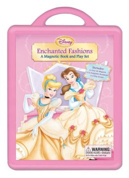 Enchanted Fashions: A Magnetic Book and Playset