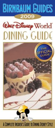 Walt Disney World Dining Guide 2009