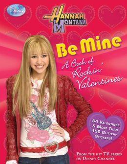 Hannah Montana: I Heart U: A Book of Valentines