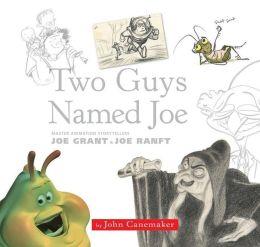 Two Guys Named Joe: Master Animation Storytellers Joe ...