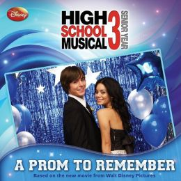 Disney High School Musical 3 A Prom to Remember