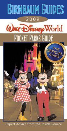 Birnbaum's Walt Disney World 2009 Pocket Parks Guide