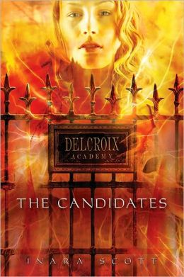 The Candidates (Delcroix Academy Series #1)