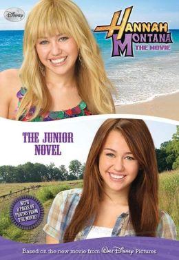Hannah Montana The Movie: The Junior Novel