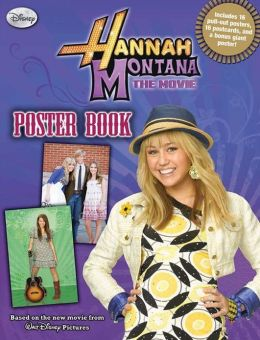 Hannah Montana The Movie Poster Book