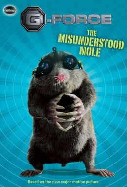 G-Force The Misunderstood Mole