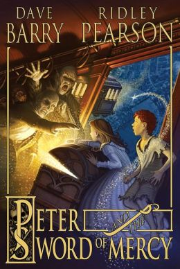 Peter and the Sword of Mercy (Starcatchers Series #4)