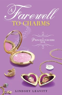 A Farewell to Charms (Princess for Hire Series #3)