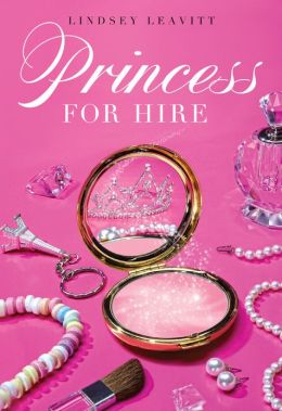Princess for Hire (Princess for Hire Series #1)