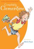 Book Cover Image. Title: Completely Clementine, Author: Sara Pennypacker