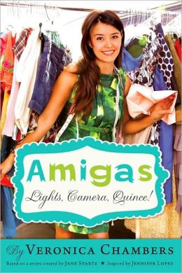 Amigas: Lights, Camera, Quince!