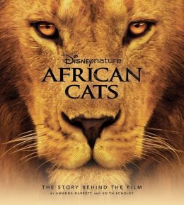 African Cats: The Story Behind the Film