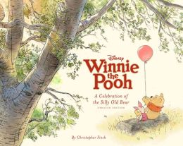 Disney Winnie the Pooh: A Celebration of the Silly Old Bear (Updated Edition)