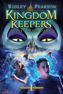 Disney after Dark (Kingdom Keepers Series #1)