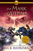 Book Cover Image. Title: The Heroes of Olympus - Book Three:  Mark of Athena, Author: Rick Riordan