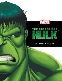 The Incredible Hulk: An Origin Story