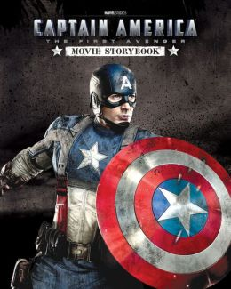 Captain America The First Avenger: (Film) Movie Storybook
