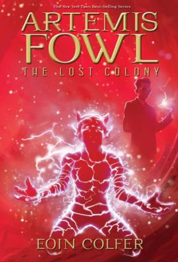 Artemis Fowl; The Lost Colony (Enhanced Edition)