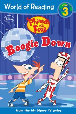 Boogie Down (Phineas and Ferb Series)