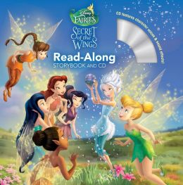 Disney Fairies: The Secret of the Wings Read-Along Storybook and CD
