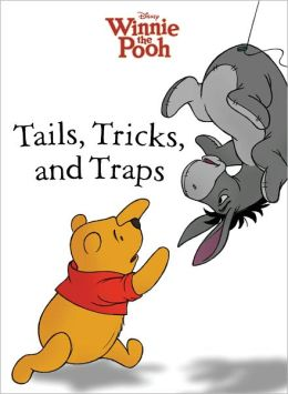 Tails, Tricks, and Traps (Winnie-the Pooh)
