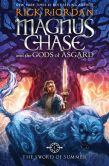 Book Cover Image. Title: Magnus Chase and the Gods of Asgard, Book 1 The Sword of Summer, Author: Rick Riordan