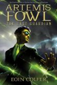 Book Cover Image. Title: Artemis Fowl:  The Last Guardian, Author: Eoin Colfer