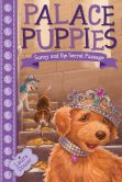 Palace Puppies, Book Four Sunny and the Secret Passage