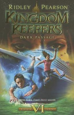 Dark Passage (Kingdom Keepers Series #6)