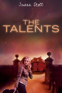 The Talents (Delcroix Academy Series #1)