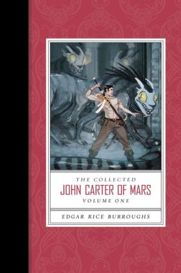 The Collected John Carter of Mars (Volume 1)