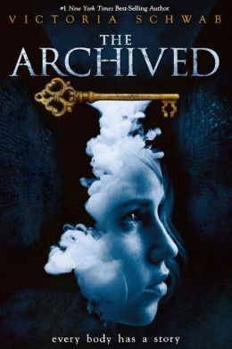 The Archived (Archived Series #1)