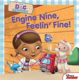 Doc McStuffins Engine Nine, Feelin' Fine!