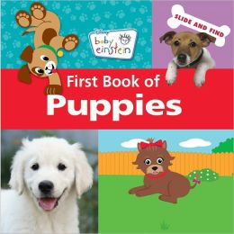 First Book of Puppies (Baby Einstein)