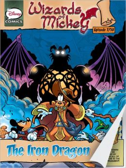 Wizards of Mickey #7: The Iron Dragon