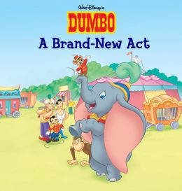 A Brand New Act (Dumbo)