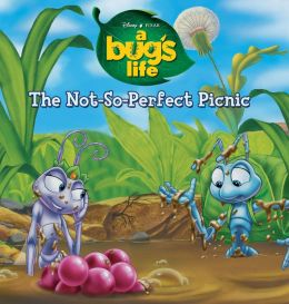 The Not-So-Perfect Picnic (A Bug's Life)