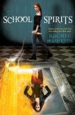 Book Cover Image. Title: School Spirits, Author: Rachel Hawkins