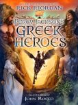 Book Cover Image. Title: Percy Jackson's Greek Heroes, Author: Rick Riordan