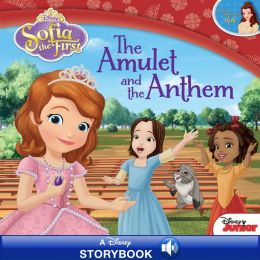 Sofia the First: The Amulet and the Anthem