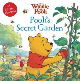 Pooh's Secret Garden (Winnie the Pooh Series)