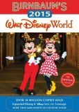 Book Cover Image. Title: Birnbaum's 2015 Walt Disney World:  The Official Guide, Author: Birnbaum Guides