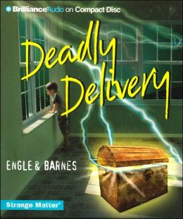 Deadly Delivery (Strange Matters Series)