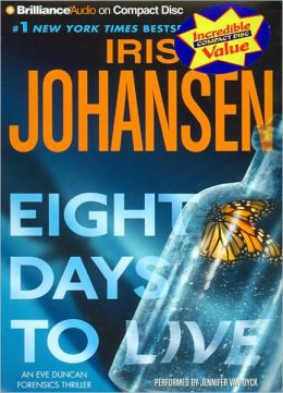 Eight Days to Live (Eve Duncan Series #10)